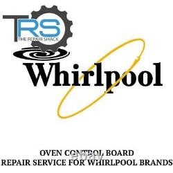 Repair Service For Whirlpool Oven / Range Control Board 9762794